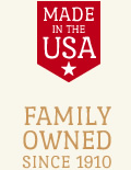 Made in the USA | Family Owned Since 1910